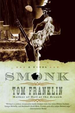 Book Smonk: A Novel by Tom Franklin