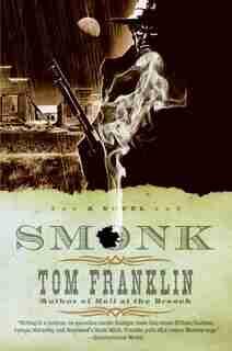 Smonk: A Novel by Tom Franklin