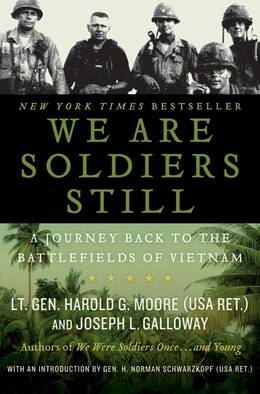 Book We Are Soldiers Still: A Journey Back to the Battlefields of Vietnam by Harold G. Moore