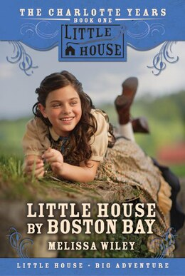 Book Little House by Boston Bay by Melissa Wiley