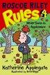 Roscoe Riley Rules #4: Never Swim In Applesauce: Never Swim In Applesauce