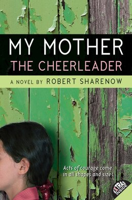 Book My Mother the Cheerleader by Robert Sharenow