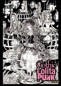 Book Gothic Lolita Punk: Draw Like the Hottest Japanese Artists by Rico Komanoya