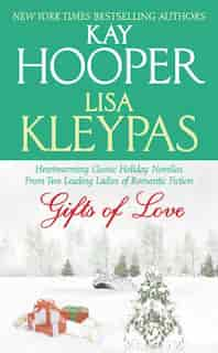 Gifts of Love: Gifts Of Love by Kay Hooper