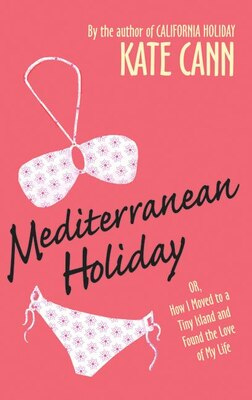 Book Mediterranean Holiday by Kate Cann