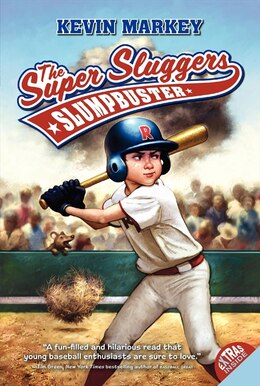 Book The Super Sluggers: Slumpbuster: Slumpbuster by Kevin Markey
