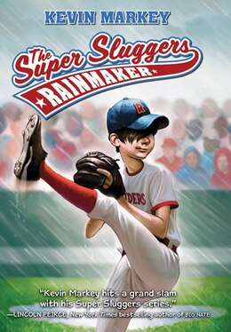 Book The Super Sluggers: Rainmaker: Rainmaker by Kevin Markey