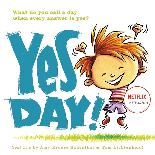 Yes Day! de Amy Krouse Rosenthal