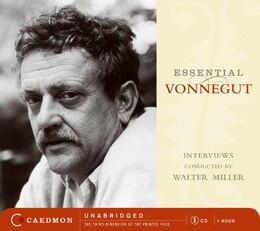 Book Essential Vonnegut Interviews Cd by Kurt, Jr. Vonnegut