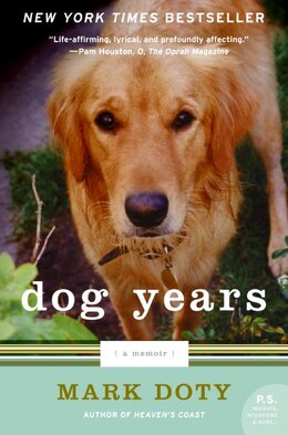 Book Dog Years: A Memoir by Mark Doty