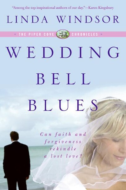 Wedding Bell Blues (the Piper Cove Chronicles) by Linda Windsor