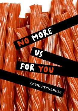 Book No More Us for You by David Hernandez