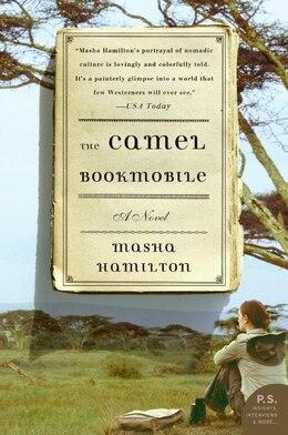 Book The Camel Bookmobile: A Novel by Masha Hamilton