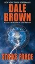 Strike Force by Dale Brown