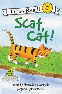 Book Scat, Cat! by Alyssa Satin Capucilli