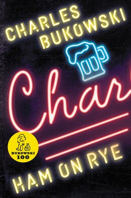 Book Ham On Rye: A Novel by Charles Bukowski