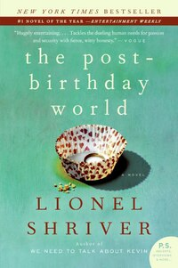 The Post-Birthday World: A Novel