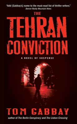 Book The Tehran Conviction by Tom Gabbay