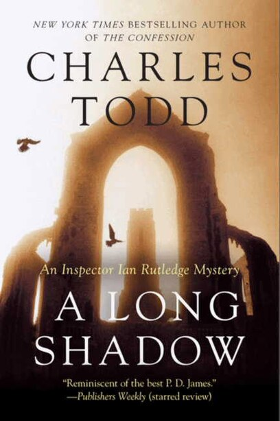 A Long Shadow: An Inspector Ian Rutledge Mystery by Charles Todd
