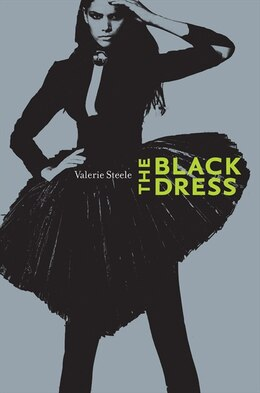 Book The Black Dress by Valerie Steele