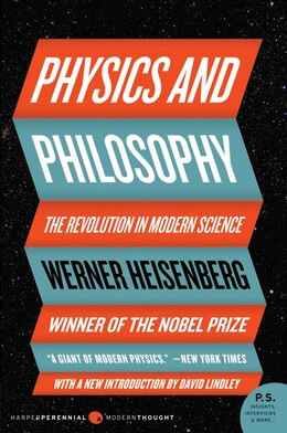 Book Physics And Philosophy: The Revolution In Modern Science by Werner Heisenberg