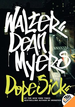 Book Dope Sick by Walter Dean Myers