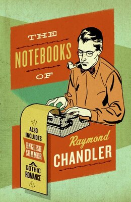 Book The Notebooks of Raymond Chandler by Raymond Chandler