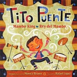 Book Tito Puente, Mambo King/tito Puente, Rey Del Mambo by Monica Brown