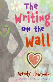 Do The Math #2: The Writing On The Wall: The Writing On The Wall by Wendy Lichtman