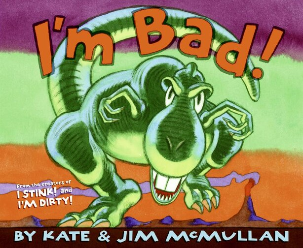 I'm Bad! by Kate Mcmullan