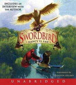 Book Swordbird Cd by Nancy Yi Fan