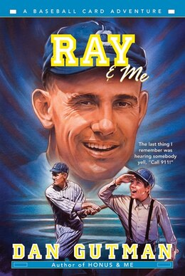 Book Ray & Me by Dan Gutman