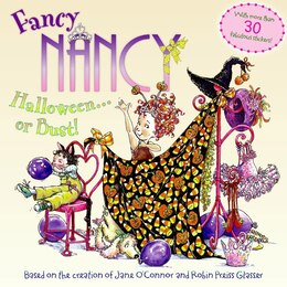 Book Fancy Nancy: Halloween...or Bust!: Halloween...or Bust! by Jane O'Connor