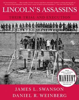 Book Lincoln's Assassins: Their Trial and Execution by James L. Swanson