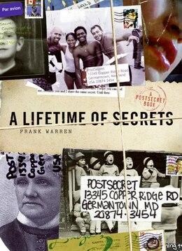 Book A Lifetime Of Secrets: A PostSecret Book by Frank Warren