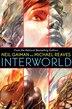 InterWorld by Neil Gaiman
