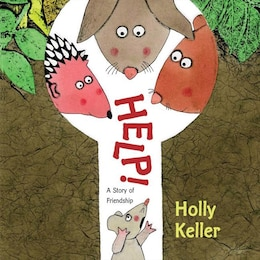 Book Help!: A Story of Friendship by Holly Keller
