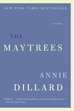 Book The Maytrees: A Novel by Annie Dillard