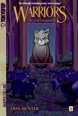 Book Warriors: The Lost Warrior: The Lost Warrior by Erin Hunter