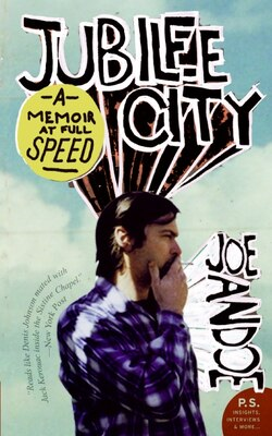 Book Jubilee City: A Memoir at Full Speed by Joe Andoe