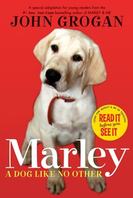 Book Marley: A Dog Like No Other by John Grogan