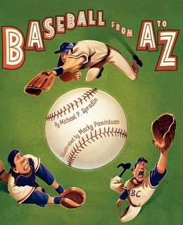 Book Baseball from A to Z by Michael P. Spradlin