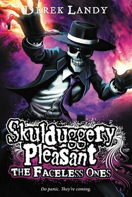 Book Skulduggery Pleasant: The Faceless Ones: The Faceless Ones by Derek Landy