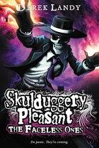 Skulduggery Pleasant: The Faceless Ones: The Faceless Ones