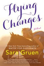 Flying Changes: A Novel