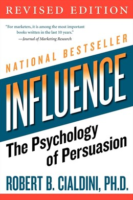 Book Influence: The Psychology of Persuasion by Robert B., Phd Cialdini