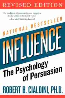 Influence: The Psychology of Persuasion de Robert B Cialdini