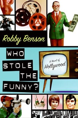 Book Who Stole The Funny?: A Novel of Hollywood by Robby Benson