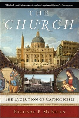 Book The Church: The Evolution of Catholicism by Richard P. Mcbrien