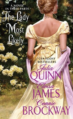 Book The Lady Most Likely...: A Novel in Three Parts by Julia Quinn